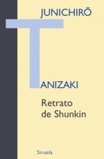RETRATO DE SHUNKIN, de Junichirô Tanizaki 7501278