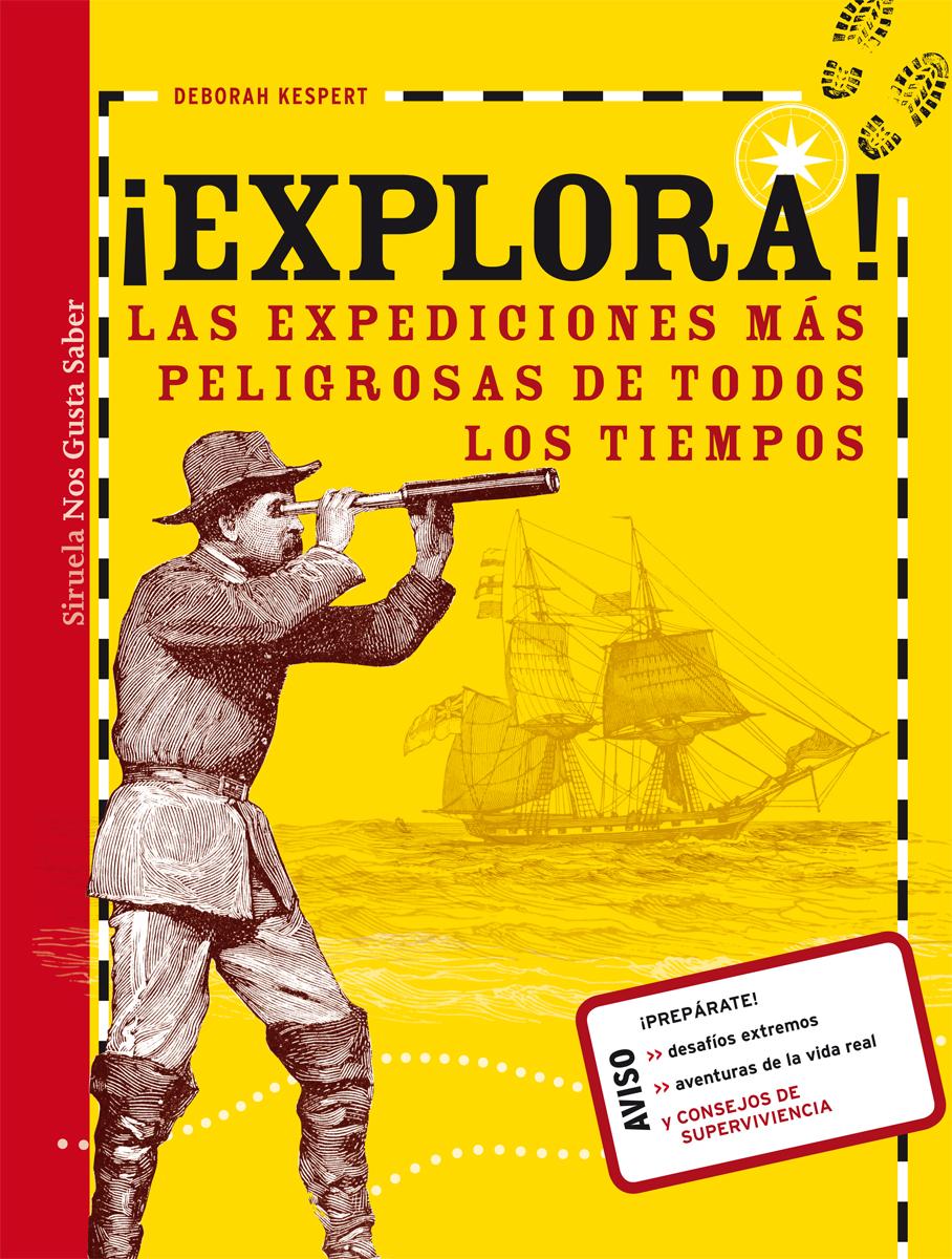 Resultado de imagen de explora las expediciones siruela