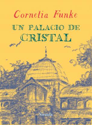 Un palacio de cristal, Cornelia Funke