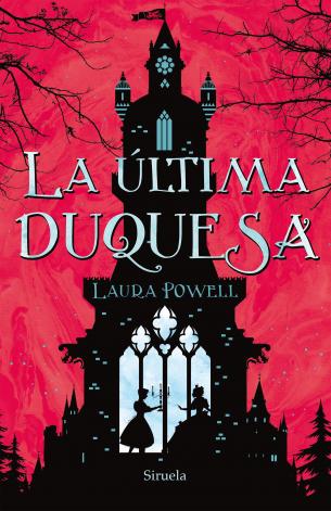 Resultado de imagen de La última duquesa (primera parte de la saga) Laura Powell