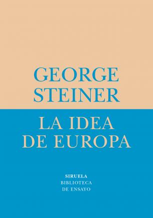 """La Idea de Europa"" de George Steiner"