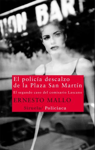 La serie del comisario Lascano, Ernesto Mallo 9788498416121_L38_04_l